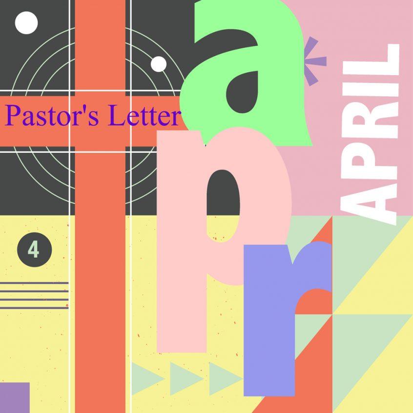 Pastor's Letter April 2020 Newsletter